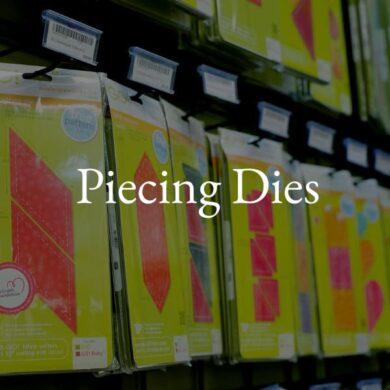 Piecing Dies