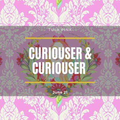 Curiouser & Curiouser by Tula Pink